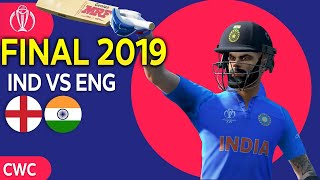 What IF? INDIA played Final against ENGLAND (WC 2019)  - IND VS ENG (Cricket 19)
