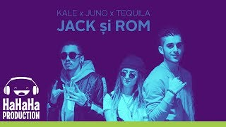 Kale x JUNO x Tequila - Jack si Rom (Official video)