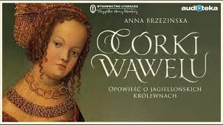 """Córki Wawelu"" | audiobook"