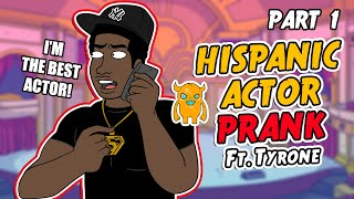 Hispanic Actor Prank (Ft. Tyrone) Part 1 - Ownage Pranks