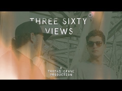 THREE SIXTY VIEWS A THOMAS CRANE PRODUCTION
