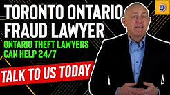 Toronto Expert Fraud Lawyer and Theft Lawyer.  Charged with Credit Card, Real Estate, Bank Fraud?
