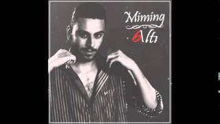 07. Miming (düet Taladro) - Erimiyor Karlar (Altı)