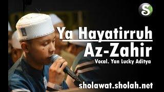 Lirik Az-zahir - Ya Hayatirruh Terbaru  Voc. Yan Lucky