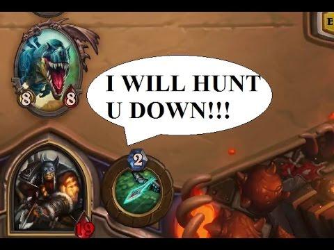 Hearthstone: I WILL HUNT YOU DOWN!!! - YouTube