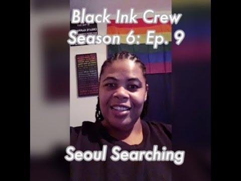 (REVIEW) Black Ink Crew   Season 6: Ep. 9   Seoul Searching (RECAP)