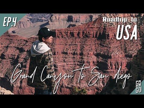 แกรนด์แคนยอน , antelope , San Diego | USA EP.4 | Go Went Go (2017)