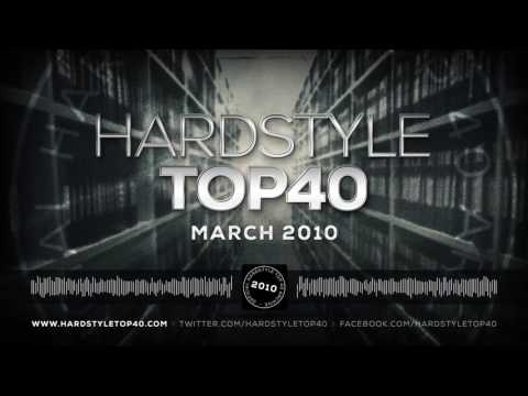 March 2010 | Hardstyle Top 40 Archive