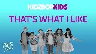 Kidz Bop Kids: That's What I Like