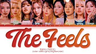 TWICE 'The Feels' Lyrics (Color Coded Lyrics)