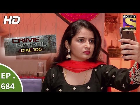 Crime Patrol Dial 100 - Ep 684 - Webisode - 4th January, 2018