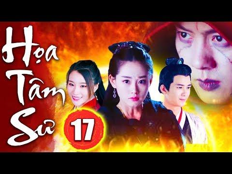 Họa Tâm Sư - Tập 17 | Phim Kiếm Hiệp Trung Quốc Mới Nhất - Phim Bộ Hay Nhất 2018 - Thuyết Minh
