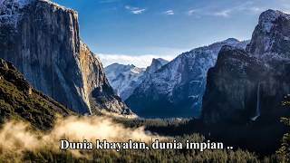 Dunia Khayalan (with lyric)