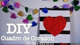 DIY- cuadro de corazon ( 14 de Febrero) Thumbnail