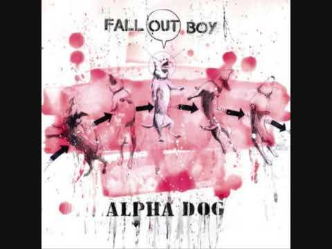 Fall out boy - Alpha dog + LYRICS