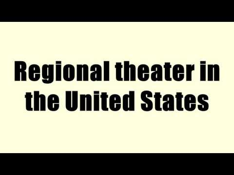 Regional theater in the United States