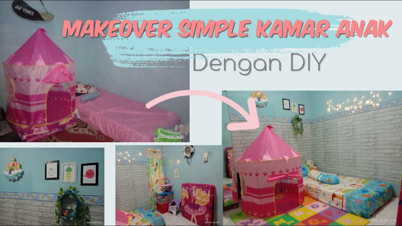 Makeover kamar anak simpel  dengan DIY   room tour kamar ...
