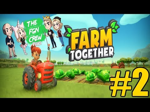 The FGN Crew Plays: Farm Together #2 - Chicken Coop