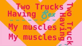 Two Trucks Lyric Video