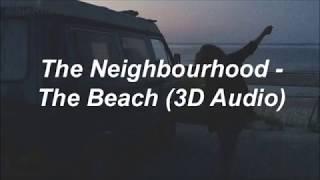 Скачать все песни the neighbourhood – the beach из вконтакте и.