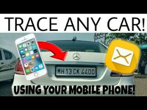 How To: Track a Vehicle Using Your Mobile Phone!