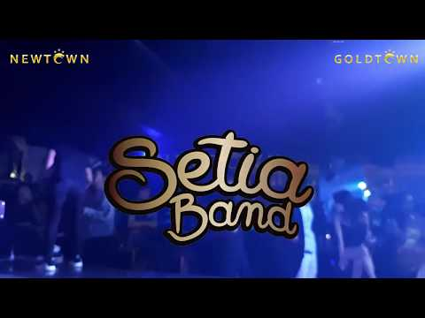 SETIA BAND   -  PUSPA LIVE @NEWTOWN EXECUTIVE CLUB JAKARTA 2018