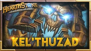 Hearthstone | Best Kel'Thuzad Moments