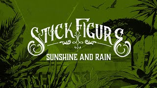 "Stick Figure – ""Sunshine and Rain"""