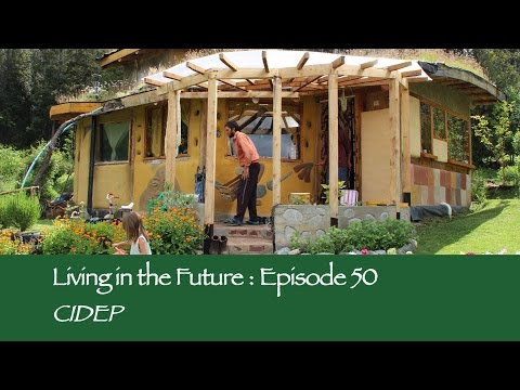 CIDEP Permaculture Centro Argentina: Living in the Future (Ecovillages) 50