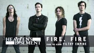 Heaven's Basement - Fire, Fire (Audio)