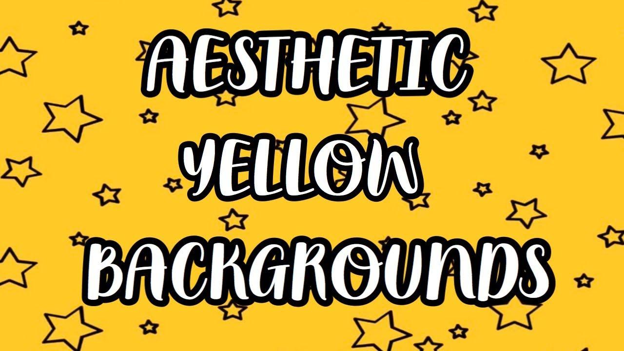 Aesthetic Yellow Backgrounds Free To Use Youtube