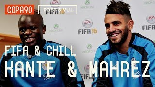 FIFA and Chill with Riyad Mahrez & Kanté | Leicester vs Arsenal - Poet & Vuj Present!