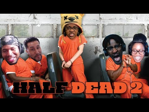 HALF DEAD 2 GAMEPLAY COLLAB WITH ImChucky, POiiSED, Kaylalash and AbstractEntertainment |