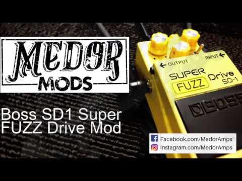 Boss SD 1 Super FUZZ Drive Mod by MEDOR MODS