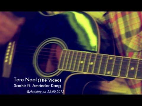 'Tere Naal' - Saahir ft. Amrinder Kang (Official HQ Video) [Punjabi Rap] [2012]