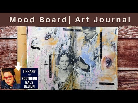 Mood Board Collab | Art Journal Page #southernartycollab