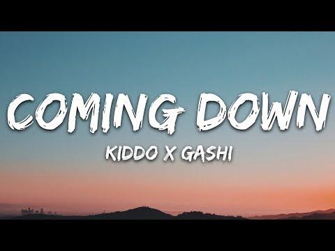 KIDDO x GASHI - Coming Down (Lyrics)