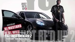 You Broke - YG feat. Nipsey Hussle - Just Re'd Up 2