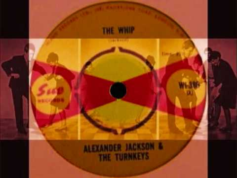 Alexander Jackson & The turnkeys.    The Whip