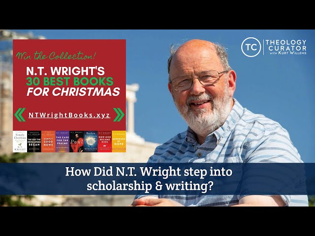 How Did N.T. Wright step into scholarship & writing?