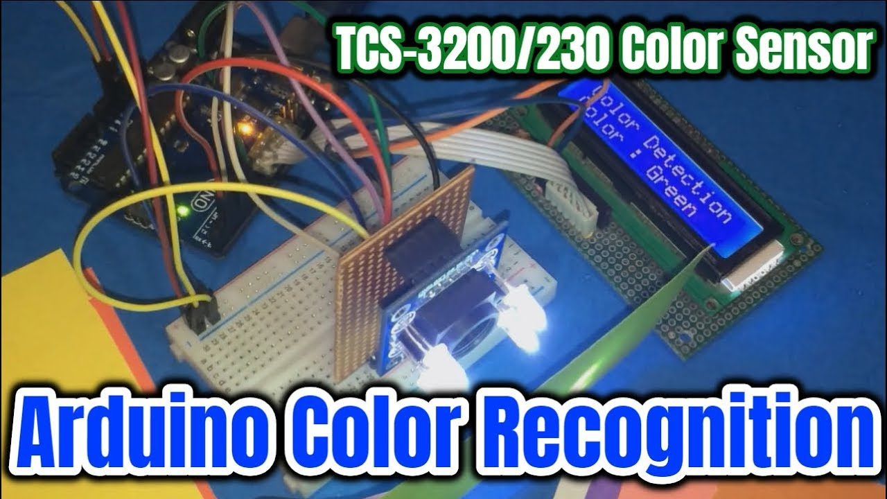 Arduino Color Detection Using Tcs 3200 230 Sensor Youtube Colour Circuit