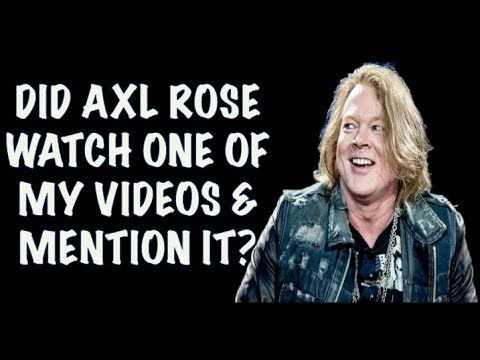 Guns N' Roses: Axl Rose Watched One of My Videos & Made Reference to It? 2017 Concert