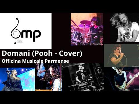 Domani (Pooh - Cover) - Officina Musicale Parmense