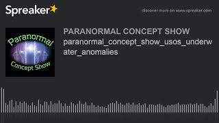 paranormal_concept_show_usos_underwater_anomalies