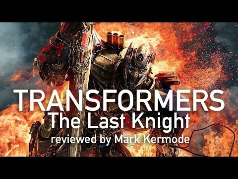Transformers: The Last Knight reviewed by Mark Kermode