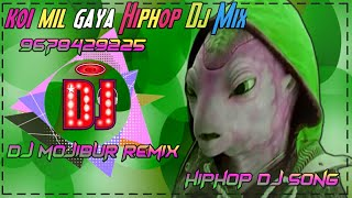 Koi Mil Gaya Duff Hiphop Dj Bass Mix Dj Mojibur Remix