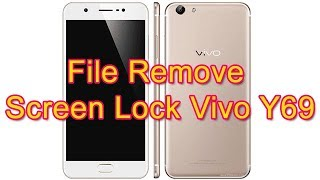 Vivo Y55S Pattern Unlock File