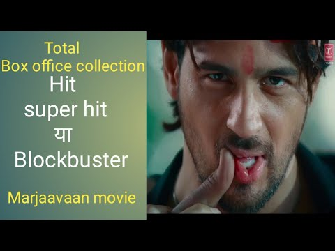 marjaavaan-movie-box-office-collection-,-hit-ya-flop-,-sk-movement