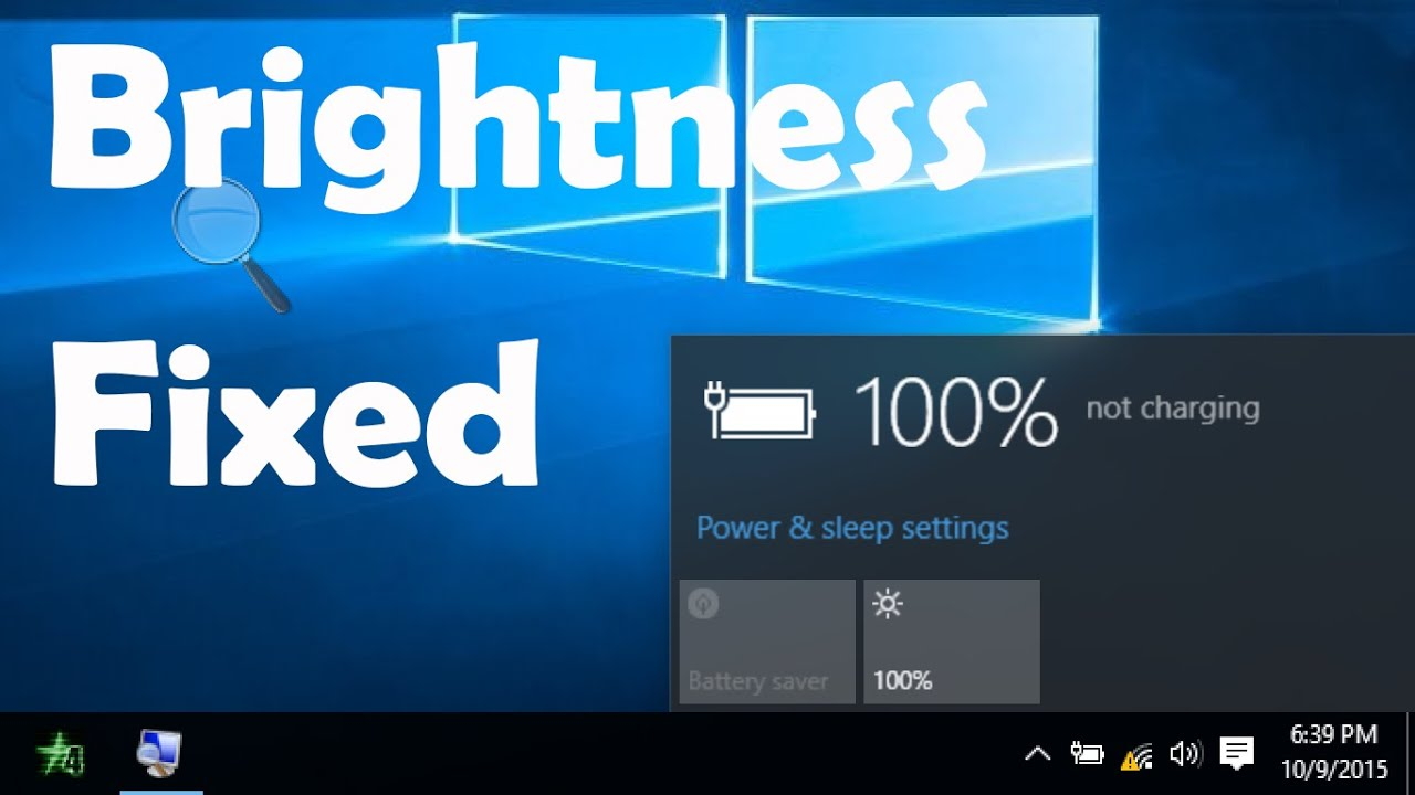 How to make my screen brighter windows 10 - How To Fix Windows 10 Brightness Control Not Working Issue