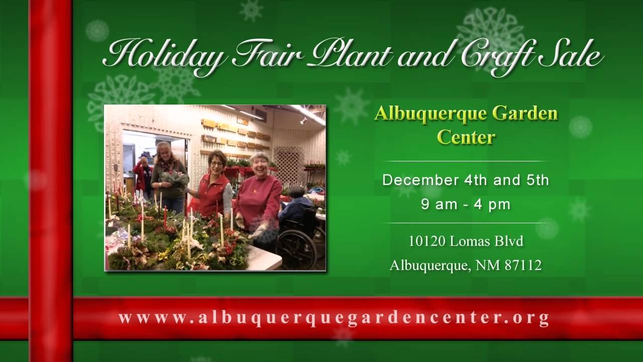 Albuquerque Garden Center   2015 Holiday Fair Plant And Craft Show